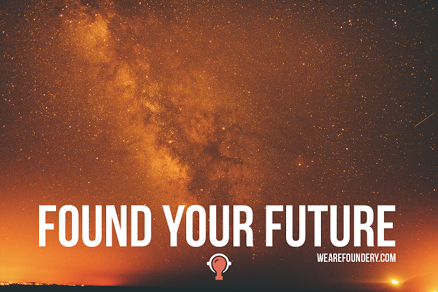 Foundery Found Your Future